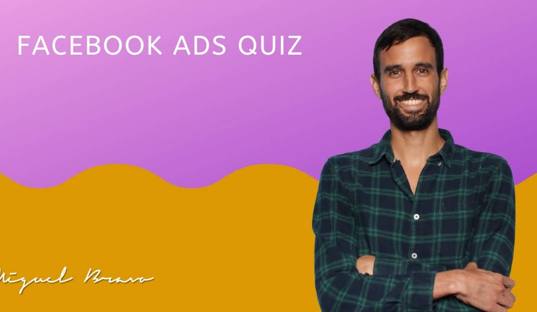 5 Minute Facebook Ads Quiz